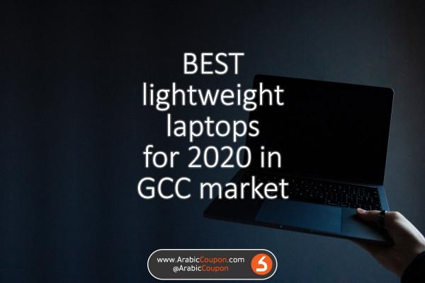 افضل اجهزة الابتوب خفيفة الوزن في اسواق الخليج - احدث اخبار التكنولوجيا والابتوبات ٢٠٢٠