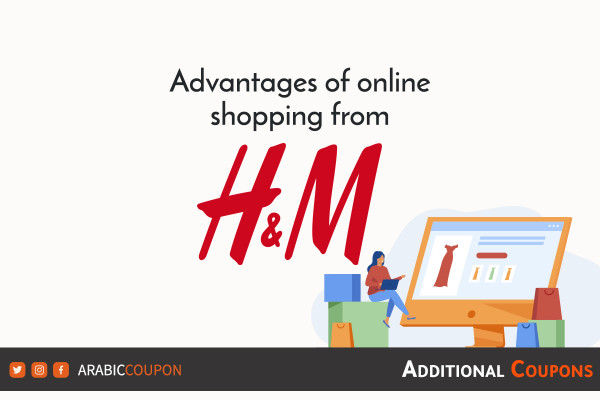 Advantages of online shopping from H&M with Additional H&M promo code