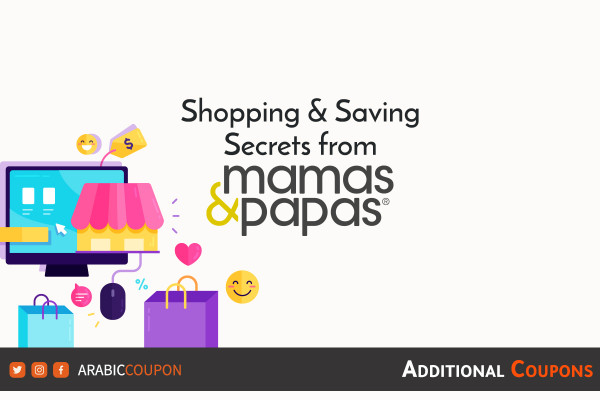 Saving secrets from Mamas and Papas when online shopping with additional coupons