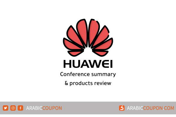 Huawei conference summary with product review launched for 2021