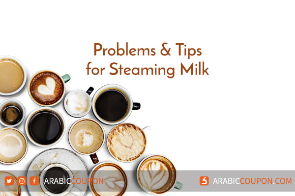 Problems and Tips for Steaming Milk - Latest News for coffee